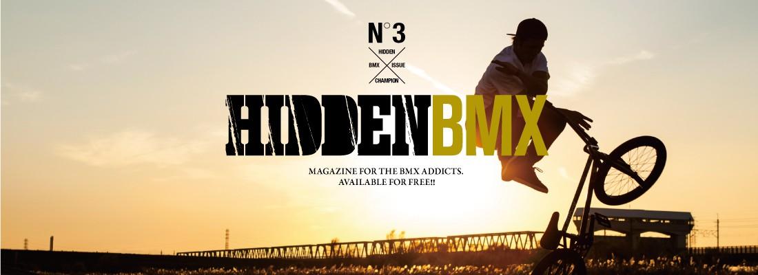 『HIDDEN BMX』3号目の発行が決定しました。