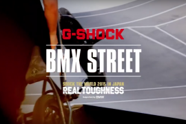 G-Shock Real Toughness 2015 BMX Street